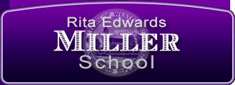 Rita Edwards Miller School